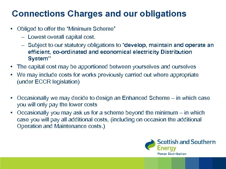"""Connections Charges and our obligations • Obliged to offer the """"Minimum Scheme"""" – Lowest"""