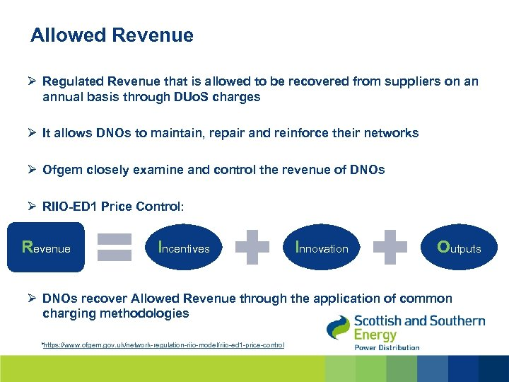 Allowed Revenue Ø Regulated Revenue that is allowed to be recovered from suppliers on