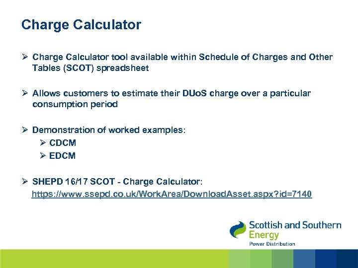 Charge Calculator Ø Charge Calculator tool available within Schedule of Charges and Other Tables