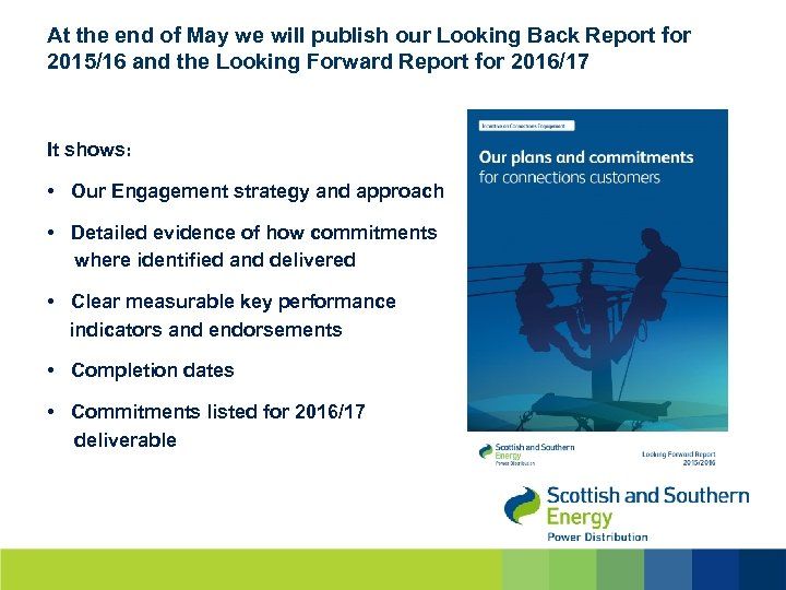 At the end of May we will publish our Looking Back Report for 2015/16