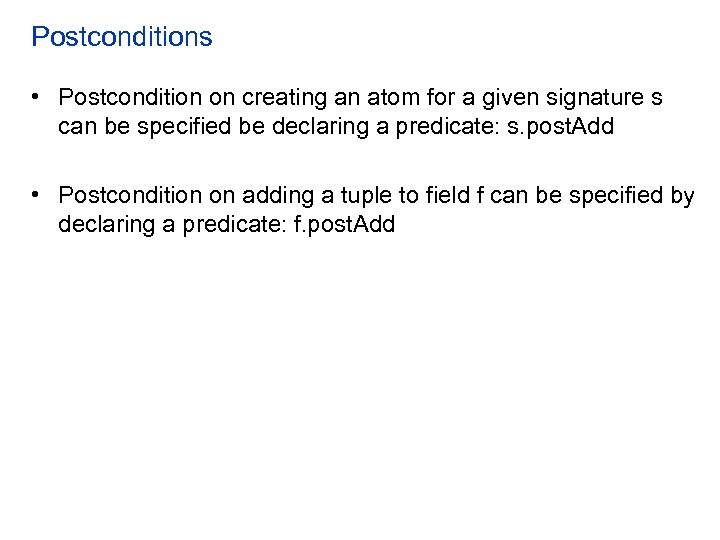 Postconditions • Postcondition on creating an atom for a given signature s can be