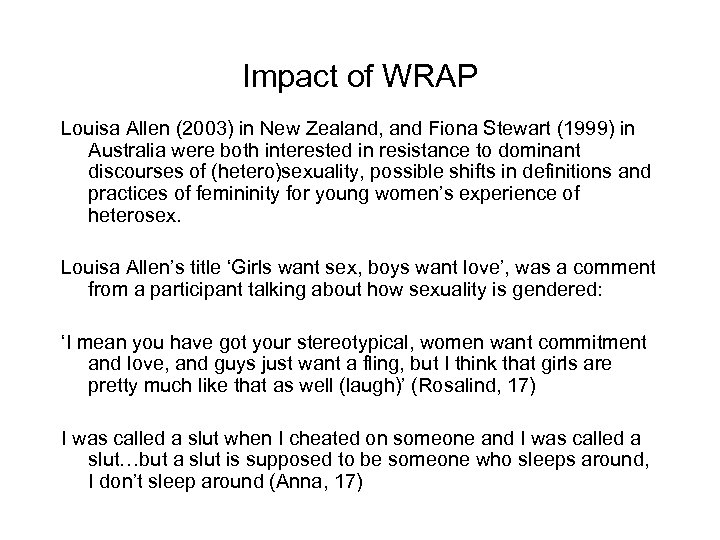 Impact of WRAP Louisa Allen (2003) in New Zealand, and Fiona Stewart (1999) in