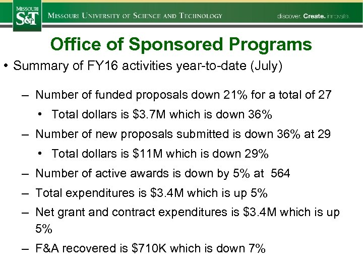 Office of Sponsored Programs • Summary of FY 16 activities year-to-date (July) – Number