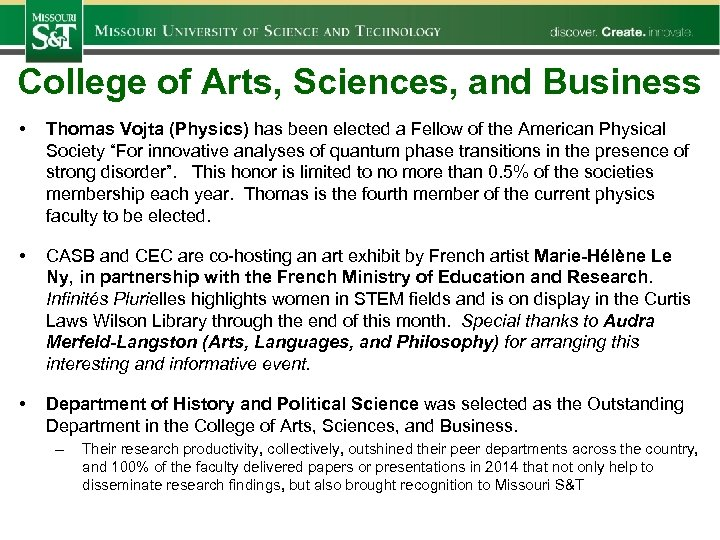 College of Arts, Sciences, and Business • Thomas Vojta (Physics) has been elected a