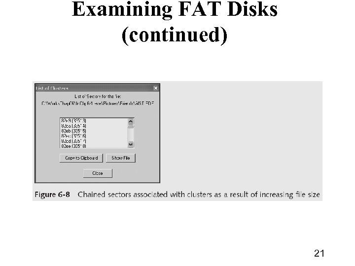 Examining FAT Disks (continued) 21