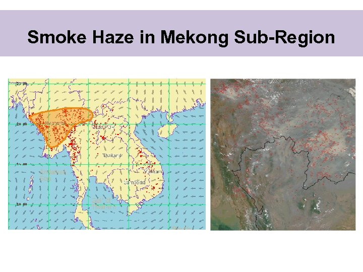 Smoke Haze in Mekong Sub-Region