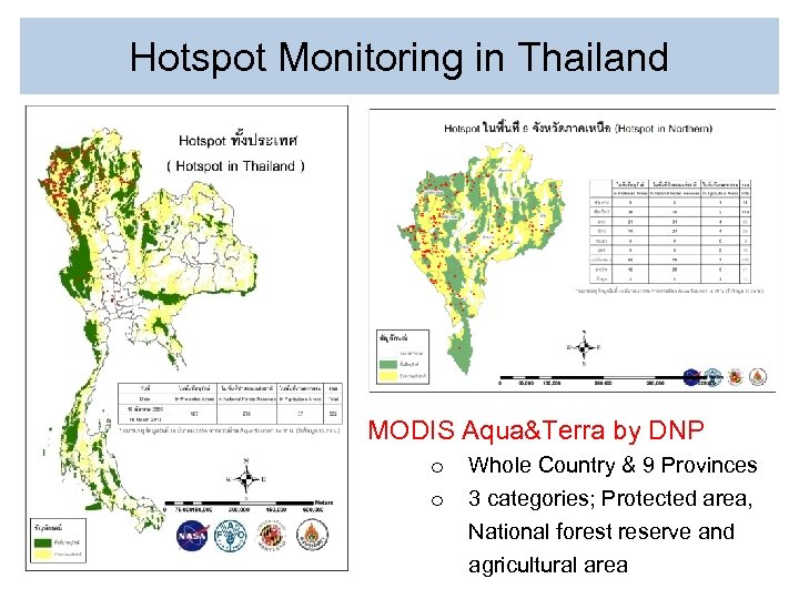 Hotspot Monitoring in Thailand MODIS Aqua&Terra by DNP o o Whole Country & 9