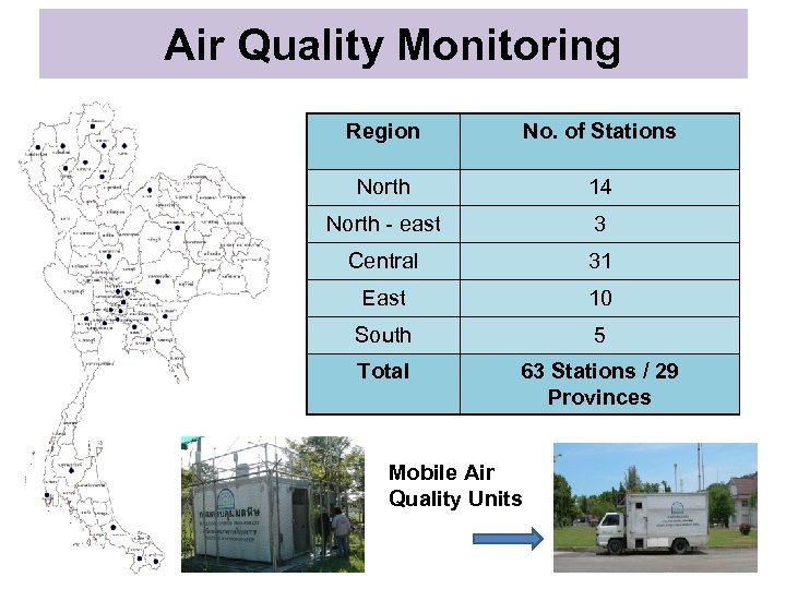 Air Quality Monitoring Region No. of Stations North 14 North - east 3 Central