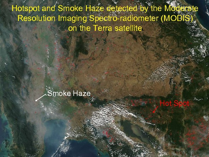 Hotspot and Smoke Haze detected by the Moderate Haze from Land Forest Fires Resolution