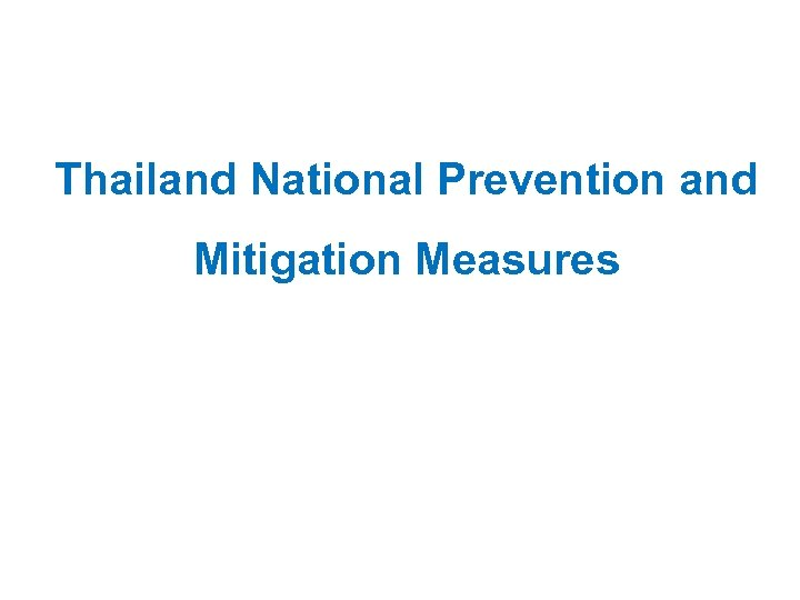 Thailand National Prevention and Mitigation Measures