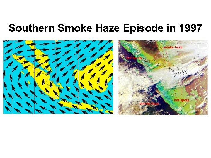 Southern Smoke Haze Episode in 1997