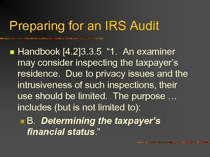 """Preparing for an IRS Audit n Handbook [4. 2]3. 3. 5 """" 1. An"""