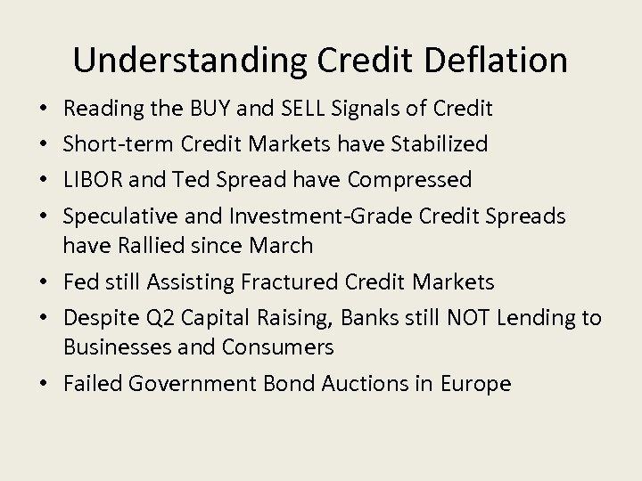 Understanding Credit Deflation Reading the BUY and SELL Signals of Credit Short-term Credit Markets