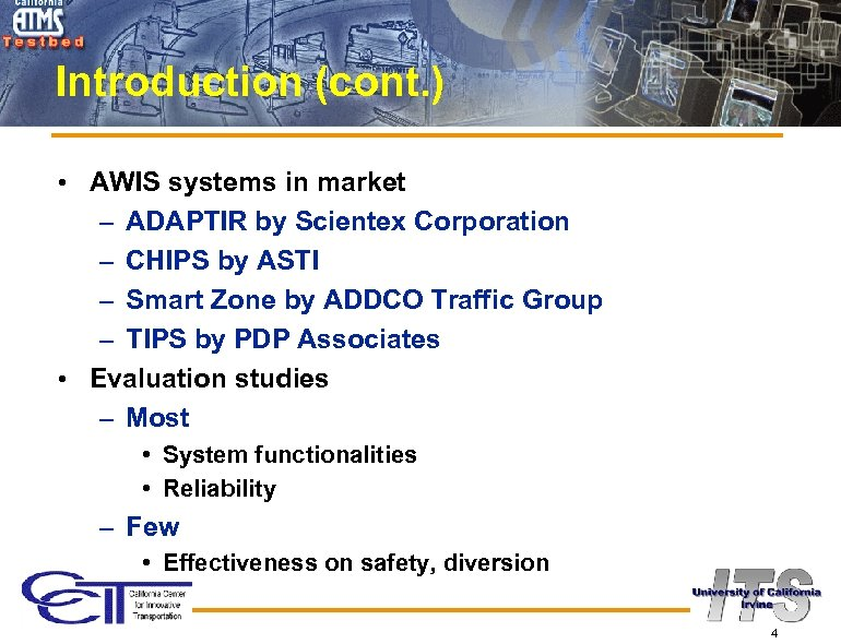 Introduction (cont. ) • AWIS systems in market – ADAPTIR by Scientex Corporation –