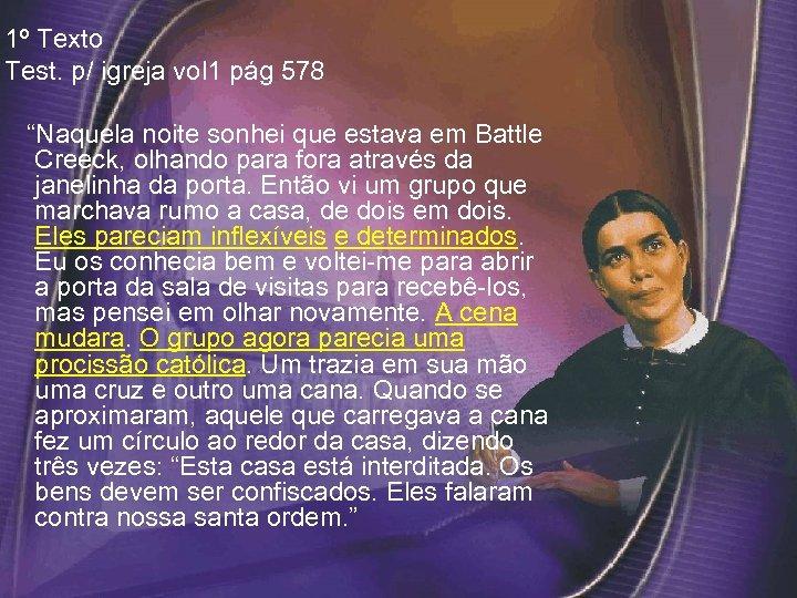 """1º Texto Test. p/ igreja vol 1 pág 578 """"Naquela noite sonhei que estava"""
