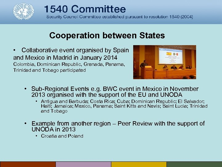 Cooperation between States • Collaborative event organised by Spain and Mexico in Madrid in