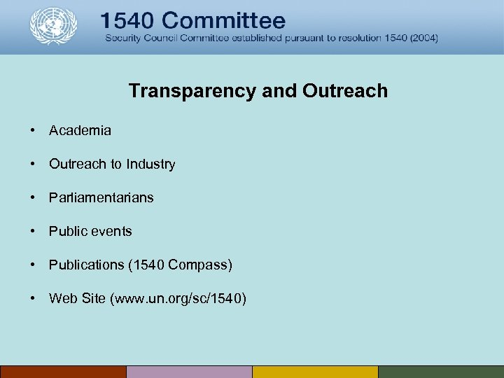Transparency and Outreach • Academia • Outreach to Industry • Parliamentarians • Public events