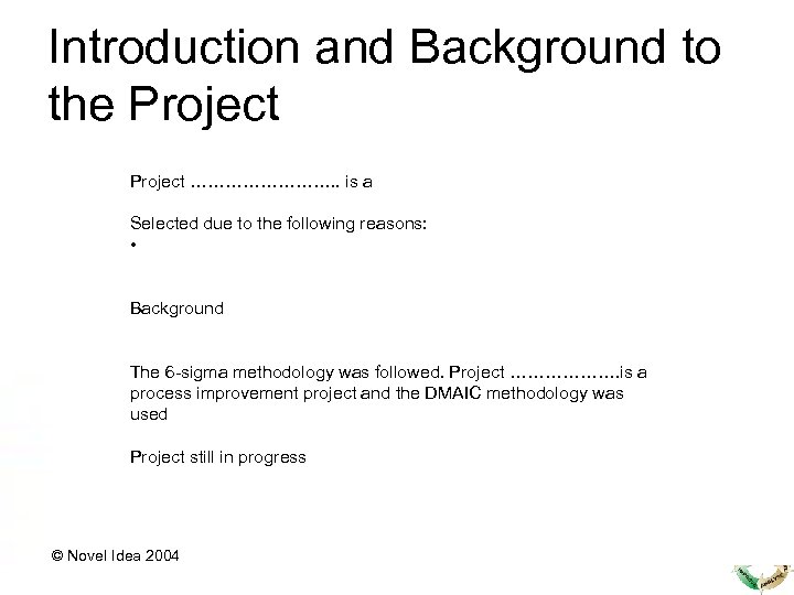 Introduction and Background to the Project …………. . is a Selected due to the