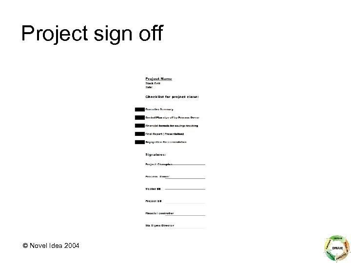 Project sign off © Novel Idea 2004