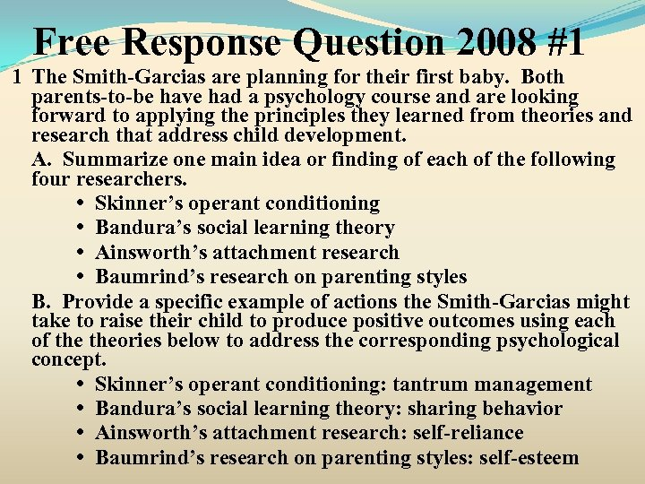 Free Response Question 2008 #1 1 The Smith-Garcias are planning for their first baby.