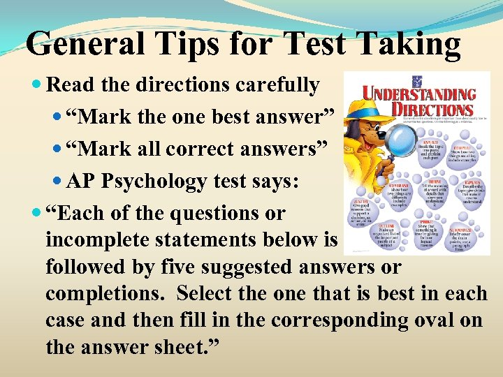 """General Tips for Test Taking Read the directions carefully """"Mark the one best answer"""""""