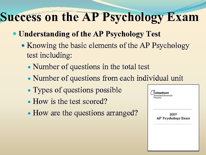 Success on the AP Psychology Exam Understanding of the AP Psychology Test Knowing the
