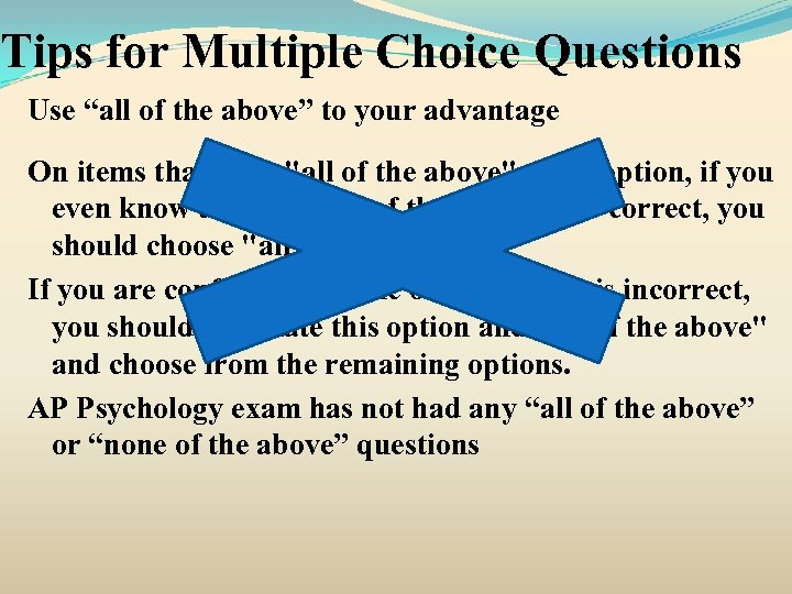 """Tips for Multiple Choice Questions Use """"all of the above"""" to your advantage On"""