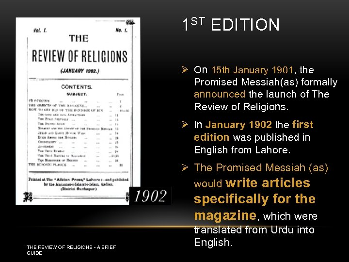1 ST EDITION Ø On 15 th January 1901, the Promised Messiah(as) formally announced