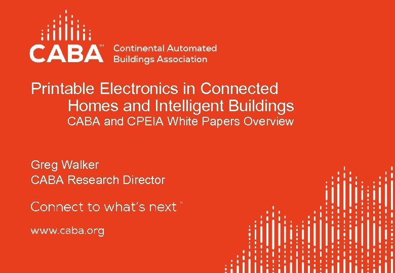 Printable Electronics in Connected Homes and Intelligent Buildings CABA and CPEIA White Papers Overview