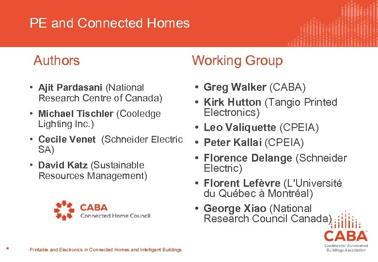 PE and Connected Homes Authors • Ajit Pardasani (National Research Centre of Canada) •