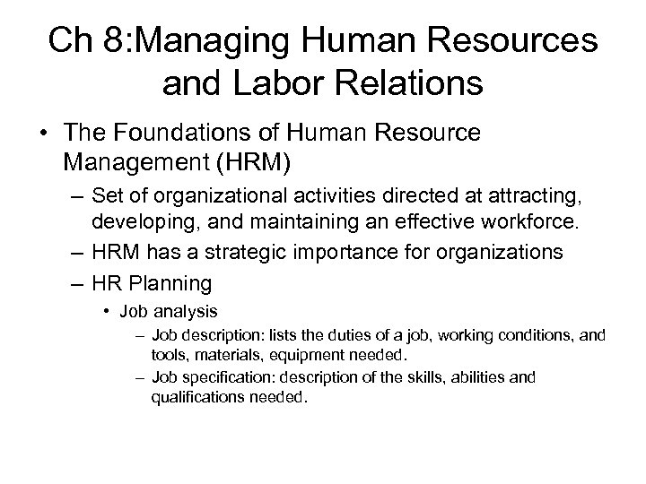 Ch 8: Managing Human Resources and Labor Relations • The Foundations of Human Resource