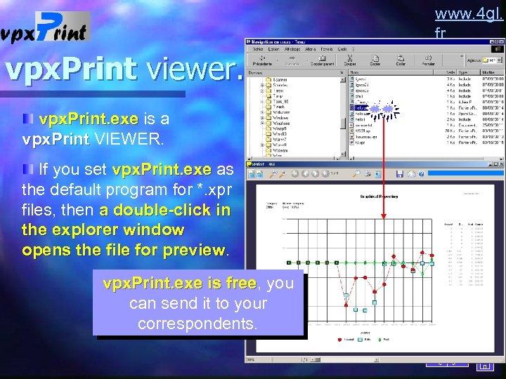 www. 4 gl. fr vpx. Print viewer. vpx. Print. exe is a vpx. Print