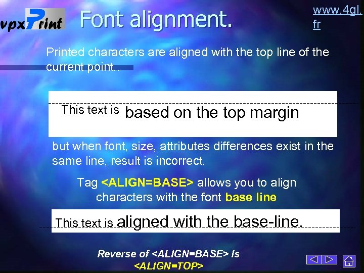 Font alignment. www. 4 gl. fr Printed characters are aligned with the top line