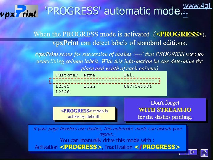 'PROGRESS' automatic www. 4 gl. mode. fr When the PROGRESS mode is activated (<PROGRESS>),