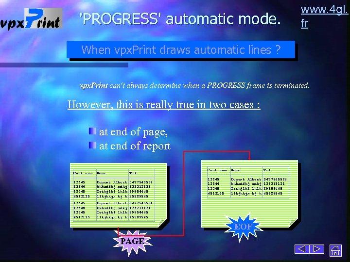 'PROGRESS' automatic mode. www. 4 gl. fr When vpx. Print draws automatic lines ?