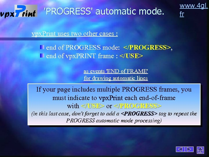 'PROGRESS' automatic mode. www. 4 gl. fr vpx. Print uses two other cases :