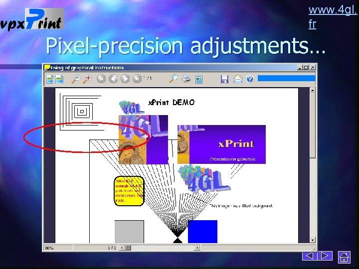 www. 4 gl. fr Pixel-precision adjustments…