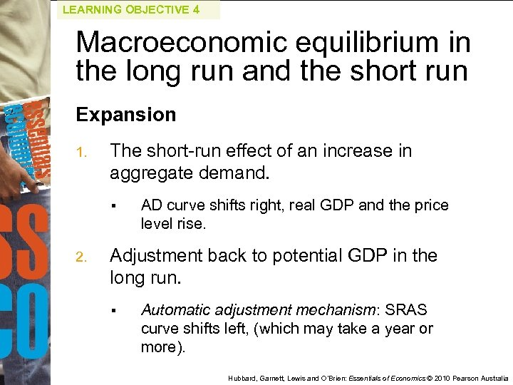 LEARNING OBJECTIVE 4 Macroeconomic equilibrium in the long run and the short run Expansion
