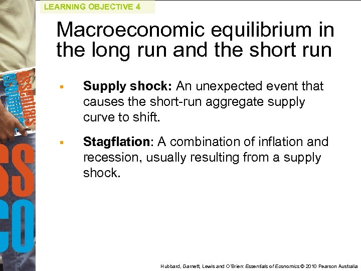 LEARNING OBJECTIVE 4 Macroeconomic equilibrium in the long run and the short run §