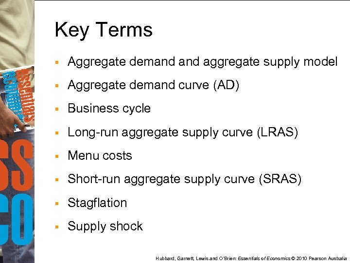 Key Terms § Aggregate demand aggregate supply model § Aggregate demand curve (AD) §