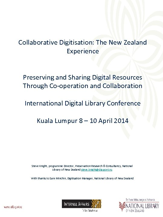 Collaborative Digitisation: The New Zealand Experience Preserving and Sharing Digital Resources Through Co-operation and