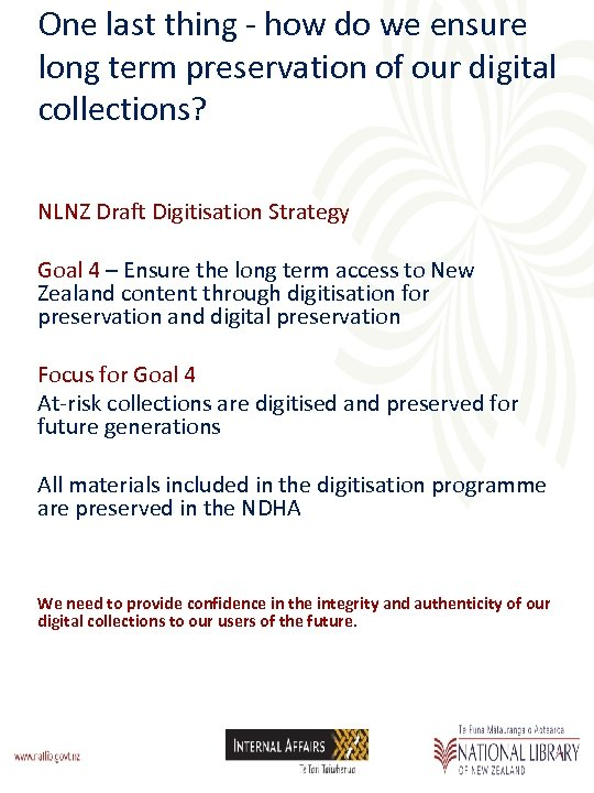 One last thing - how do we ensure long term preservation of our digital