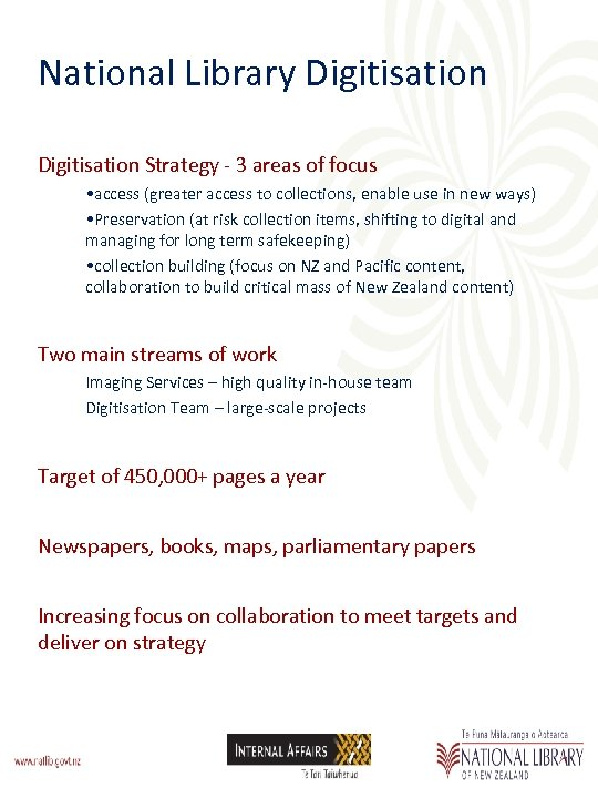 National Library Digitisation Strategy - 3 areas of focus • access (greater access to