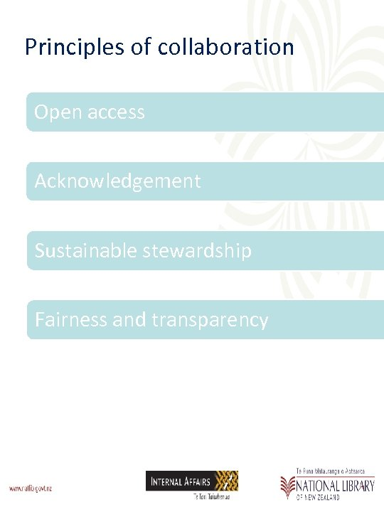 Principles of collaboration Open access Acknowledgement Sustainable stewardship Fairness and transparency