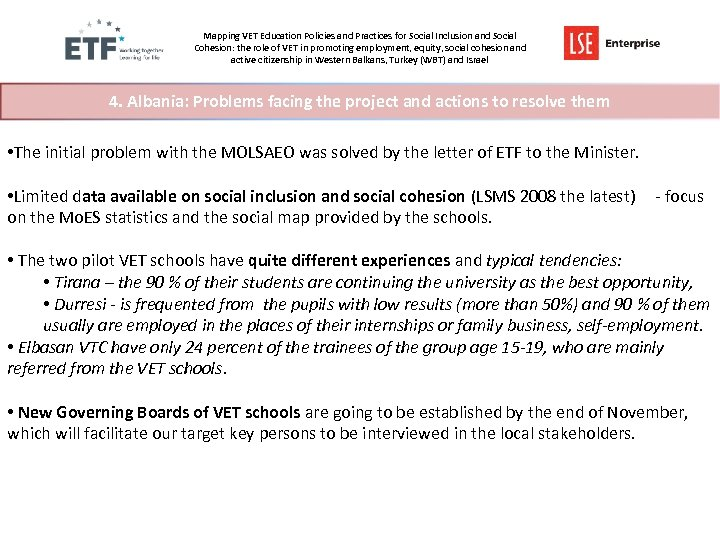 Mapping VET Education Policies and Practices for Social Inclusion and Social Cohesion: the role