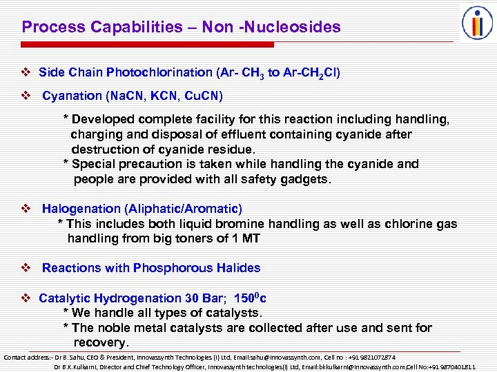 Process Capabilities – Non -Nucleosides v Side Chain Photochlorination (Ar- CH 3 to Ar-CH