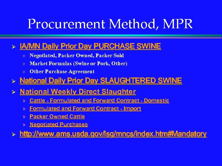 Procurement Method, MPR Ø IA/MN Daily Prior Day PURCHASE SWINE » Negotiated, Packer Owned,