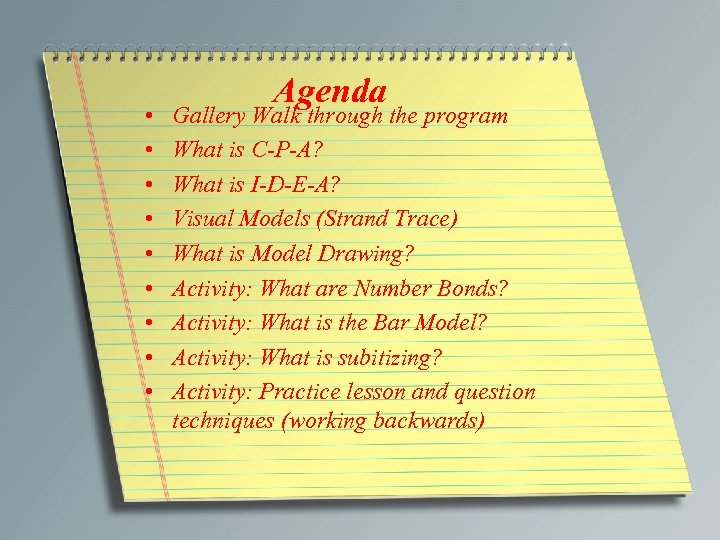 • • • Agenda Gallery Walk through the program What is C-P-A? What