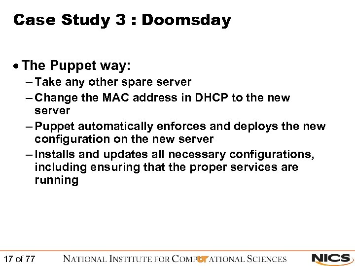Case Study 3 : Doomsday · The Puppet way: – Take any other spare