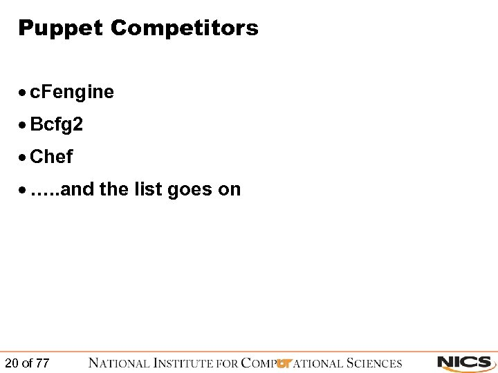 Puppet Competitors · c. Fengine · Bcfg 2 · Chef · …. . and